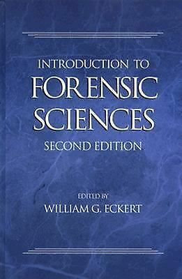 Introduction to Forensic Sciences, Second Edition (Forensic Library), William G.