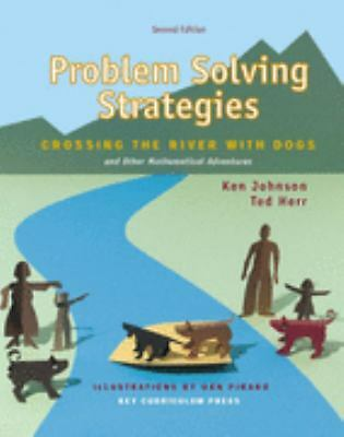 Problem Solving Strategies: Crossing the River with Dogs and Other Mathematical