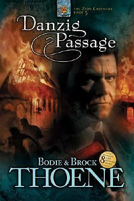 Danzig Passage (Zion Covenant, Book 5)  Bodie Thoene, Brock Thoene