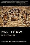 The Gospel According to Matthew (Tyndale New Testament Commentaries)  France, R