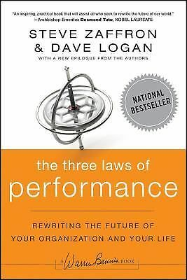 The Three Laws of Performance: Rewriting the Future of Your Organization and You