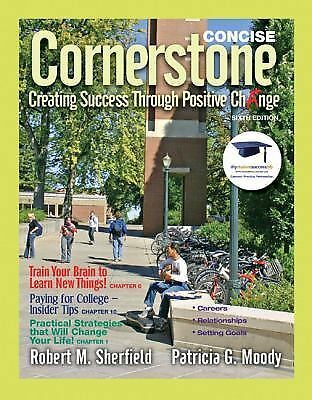 Cornerstone: Creating Success Through Positive Change, Concise (6th Edition) - M