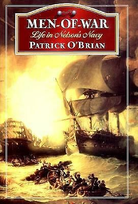 Men-of-War: Life in Nelson's Navy - O'Brian, Patrick - Acceptable Condition
