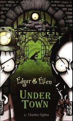 Under Town (Edgar & Ellen), Ogden, Charles, Good Book