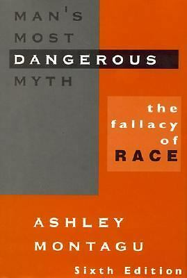 Man's Most Dangerous Myth: The Fallacy of Race, Ashley Montagu, Acceptable Book