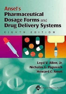 Ansel's Pharmaceutical Dosage Forms and Drug Delivery Systems, , Acceptable Book