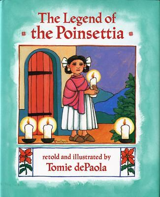 The Legend of the Poinsettia (Mexican Folktale) by dePaola, Tomie