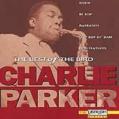 The Best Of The Bird by Charlie Parker
