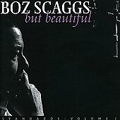 But Beautiful by Scaggs, Boz