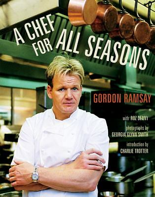 A Chef for All Seasons by Ramsay, Gordon, Denny, Roz