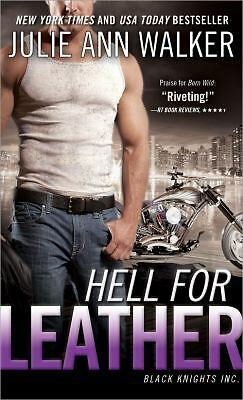 Hell for Leather: Black Knights Inc. by Walker, Julie Ann