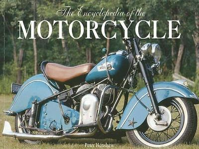 Encyclopedia of the Motorcycle by Henshaw, Peter