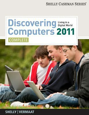 Discovering Computers 2011: Complete (Shelly Cashman), Gary B. Shelly, Misty E.