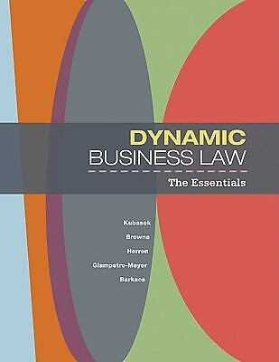 Dynamic Business Law: The Essentials,Barkacs, Linda, Giampetro-Meyer, Andrea, He