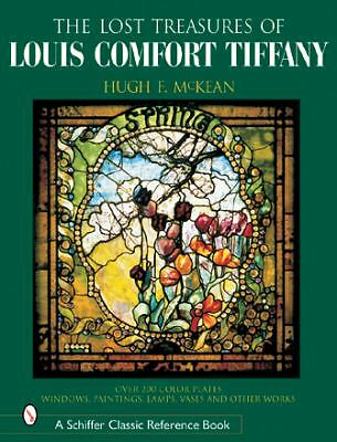 Lost Treasures Of Louis Comfort Tiffany, McKean, Hugh, Acceptable Book