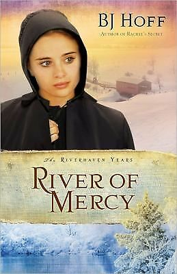 River of Mercy (Riverhaven Years, Book 3) by Hoff, BJ