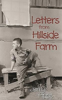Letters from Hillside Farm - Jerry Apps - Very Good Condition