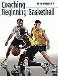 Coaching Beginning Basketball,Pruitt, Jim,  Acceptable  Book