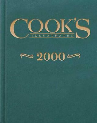 Cook's Illustrated Annual 2000 by Cooks Illustrated