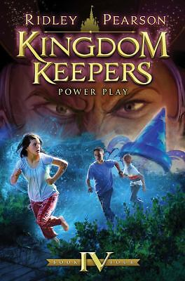 Kingdom Keepers IV: Power Play by Pearson, Ridley