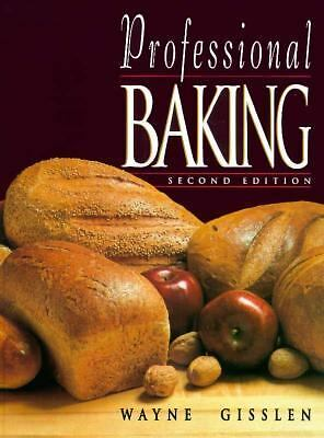 Professional Baking (College Edition) by Gisslen, Wayne