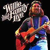 Willie & Family Live by Willie Nelson & Family