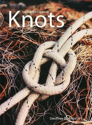 Complete Book of Knots by Budworth, Geoffrey