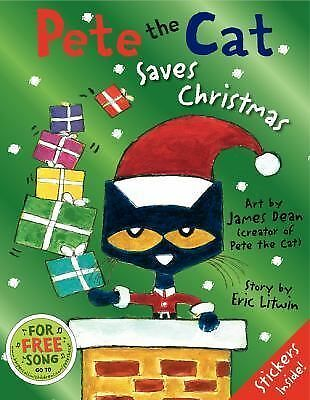 Pete the Cat Saves Christmas by Litwin, Eric