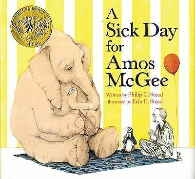 A Sick Day for Amos McGee by Stead, Philip C.