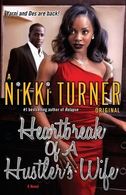 Heartbreak of a Hustler's Wife: A Novel, Turner, Nikki, Good Book
