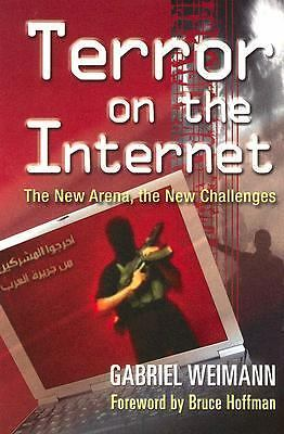Terror on the Internet: The New Arena, the New Challenges, Weimann, Gabriel, Goo