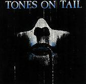 Tones on Tail by Tones on Tail