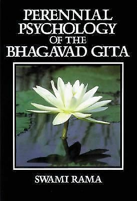 Perennial Psychology of the Bhagavad-Gita, Rama, Swami, Good Book