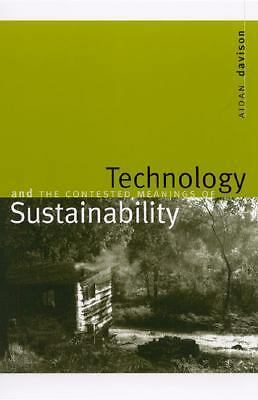 Technology and the Contested Meanings of Sustainability, Davison, Aidan, Accepta