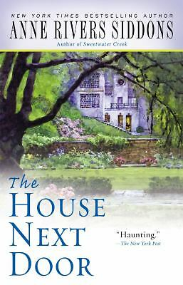 The House Next Door by Siddons, Anne Rivers