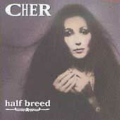 Half Breed, Cher, Good