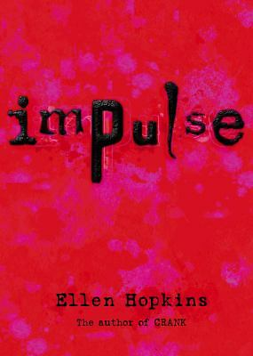 Impulse, Ellen Hopkins, Good Book