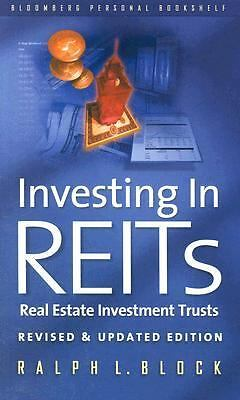 Investing in REITS: Real Estate Investment Trusts - Revised and Updated Edition