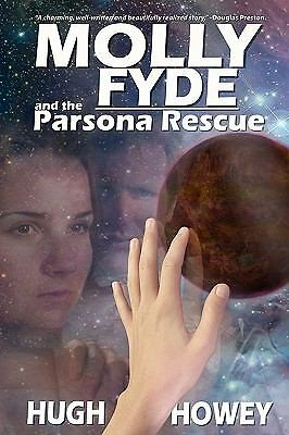 Molly Fyde and the Parsona Rescue, Howey, Hugh, Good Book