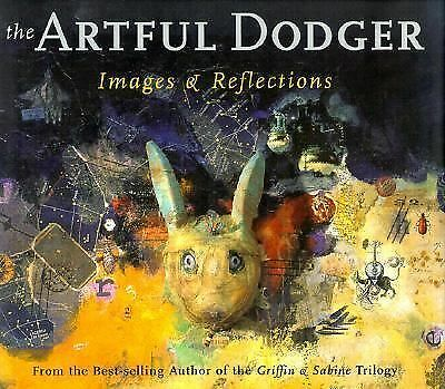 The Artful Dodger: Images and Reflections by Bantock, Nick