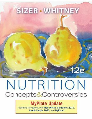 Nutrition: Concepts and Controversies, MyPlate Update, Whitney, Ellie, Sizer, Fr
