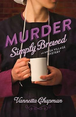 Murder Simply Brewed (An Amish Village Mystery), Chapman, Vannetta, Good Book