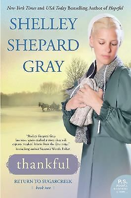 Thankful: Return to Sugarcreek, Book Two, Gray, Shelley Shepard, Good Book