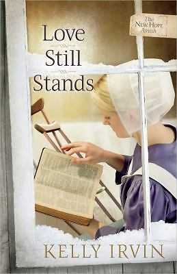 Love Still Stands (The New Hope Amish), Irvin, Kelly, Good Book