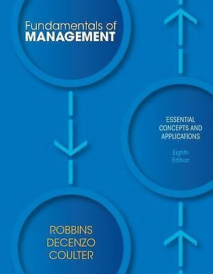 Fundamentals of Management : Essential Concepts & Applications 8th Edition TPB