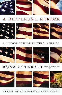 A Different Mirror: A History of Multicultural America, Ronald Takaki, Good, Boo
