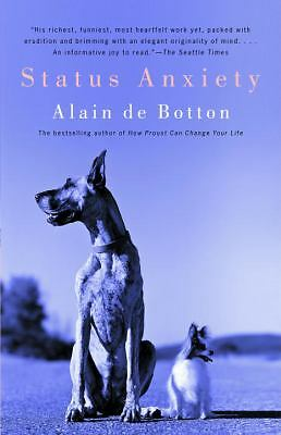 Status Anxiety, Alain De Botton, Good Book