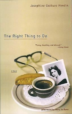 The Right Thing to Do, Gattuso Hendin, Josephine, Acceptable Book