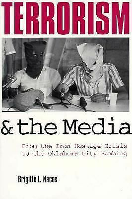 Terrorism and the Media, Nacos, Brigitte, Acceptable Book