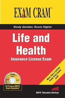 Life and Health Insurance License Exam Cram by Educational Services, Bisys